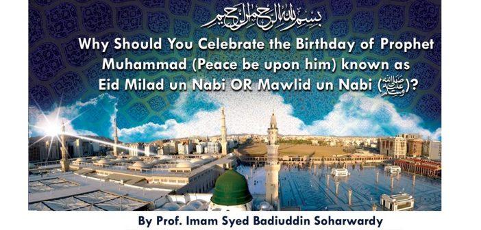 Why Eid Milaad-un-Nabi ﷺ?