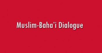 Muslim-Baha-i-Dialogue