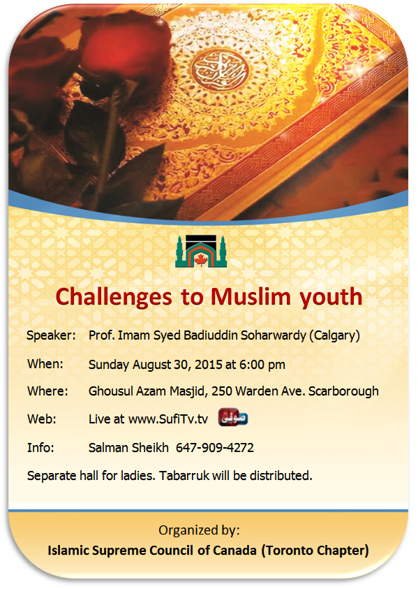 Ghosul Azam Masjid - August 30 2015 - Challenges to Muslim Youth