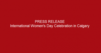 Press-release-International-Women's-Day-Celebration-in-Calgary