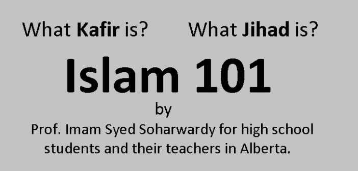 Islam 101 by Prof. Imam Syed Soharwardy for high school students and their teachers in Alberta