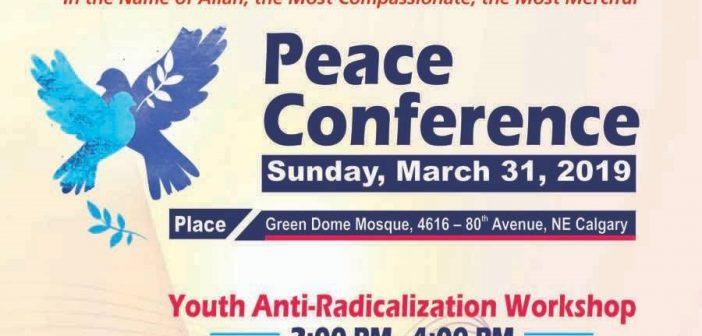 Peace Conference – March 31, 2019, Calgary