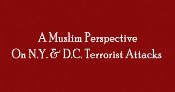 A-Muslim-Perspective-On-NY-and-DC-Terrorist-Attacks