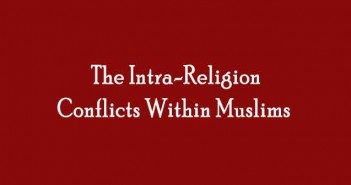 The-Intra-Religion-Conflicts-Within-Muslims
