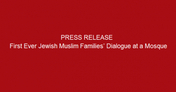 Press-release-First-Ever-Jewish-Muslim-Families'-Dialogue-at-a-Mosque