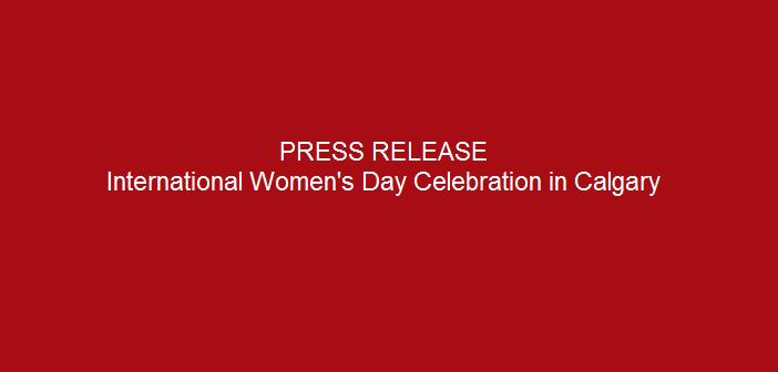 Press-release-International-Women's-Day-Celebration-in-Calgary