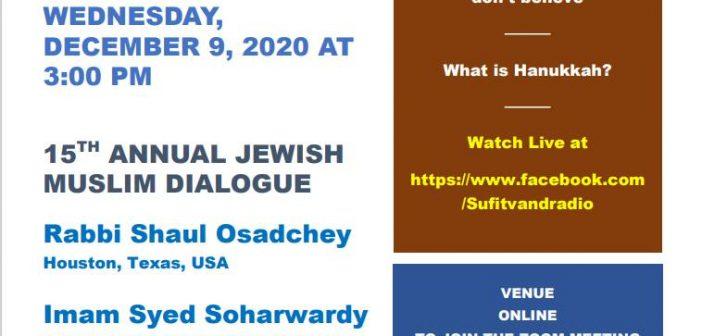 15th Annual Jewish Muslim Dialogue – Dec 9, 2020 (Online)