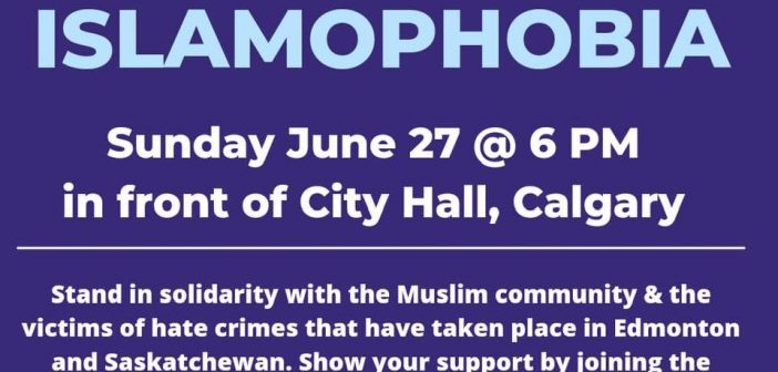 Protest Against Islamophobia – Calgary – June 27, 2021