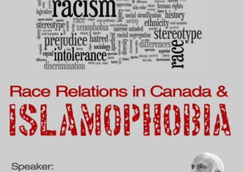 Race Relations in Canada and Islamophobia – Toronto, June 20, 2021